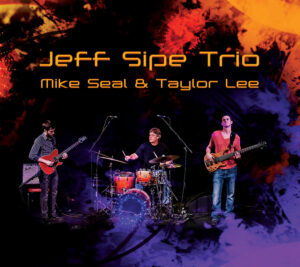 Jeff Sipe Trio Album CD Cover