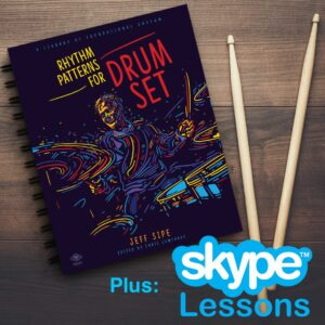 Rhythm Patterns For Drum Set by Jeff Sipe + (1) Hour Skype Lesson